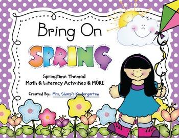 Spring - Bring on Spring - Math, Literacy & MORE