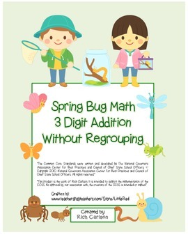 """Spring Bug Math"" 3 Digit  Addition Without Regrouping  -"