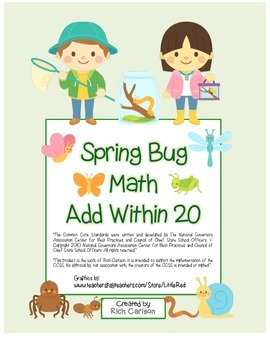 """""""Spring Bug Math"""" Add Within 20 - Common Core - Addition F"""