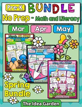 Spring Bundle - NO PREP Math & Literacy (Pre-K) - Mar/Apr/May