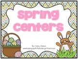 Spring Centers (Literacy and Math Activities for April and May)
