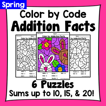 Spring Color By Addiction Facts: Sums up to 10, 15, & 20