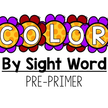 Spring Color by Sight Word (Pre-Primer)