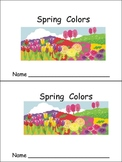 Spring Colors Emergent Reader- Preschool or Kindergarten