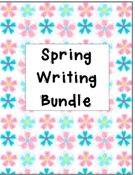 Spring Common Core Writing Bundle 2nd Grade