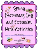 Spring Dictionary Dig and Extension Menu Activities