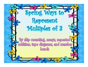 Spring Different Ways to Represent Multiples of 3