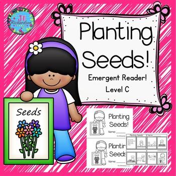 Planting Seeds Emergent Reader!      Level C