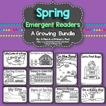Spring Emergent Readers and Response Activities (A Growing