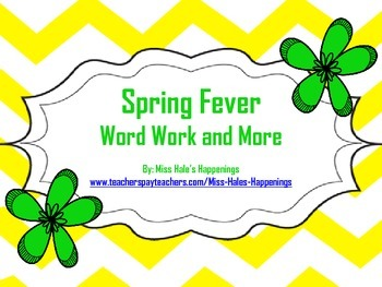Spring Fever Word Work and More