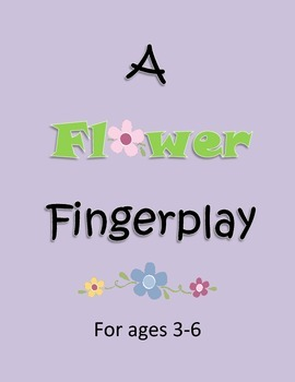 Spring Flowers: A Fun Finger Play!