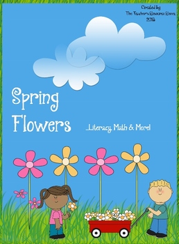 Spring Flowers... Math, Literacy & More