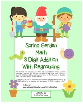 """""""Spring Garden Math"""" 3 Digit Addition With Regrouping - Co"""