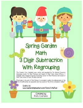 """Spring Garden Math"" 3 Digit  Subtraction Regrouping  - Co"