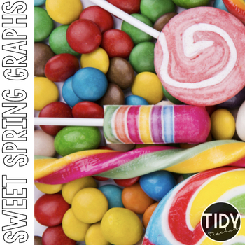 Candy & Sweet Graphs Perfect for SPRING or anytime of the