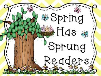 Spring Has Sprung Emergent Readers