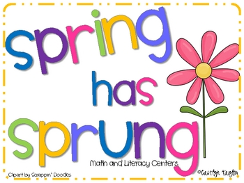 Spring Has Sprung: Math and Literacy Centers