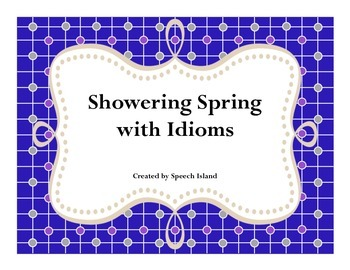Spring Idioms (Freebie)