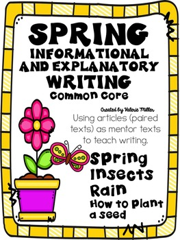 Spring Informative and Explanatory Writing -using Mentor T