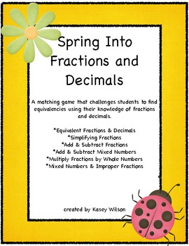 Spring Into Fractions and Decimals (Common Core Aligned-4t
