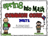 Spring Into Math: COMMON CORE Part 2