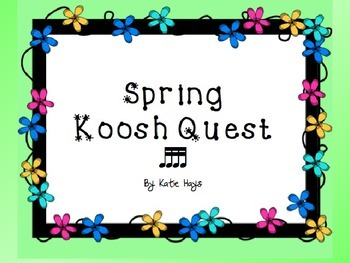 Spring Koosh Quest with 16th Notes