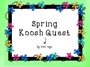 Spring Koosh Quest with Half Note