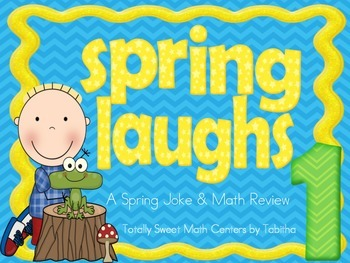 Spring Laughs- A Math Review and Spring Joke Walk the Room Gr.1