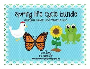 Spring Life Cycle Emergent Reader and Retelling Cards--Bundled!