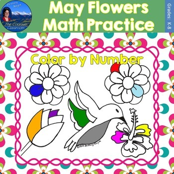 May Flowers Math Practice Color by Number Grades K-8