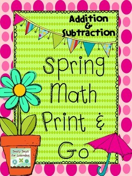 Spring Math Print and Go! Addition & Subtraction (Common C