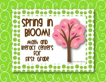 Spring Math and Literacy Centers for First Grade