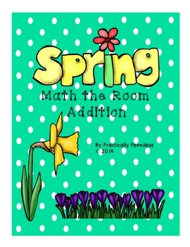 Spring Math the Room - Addition