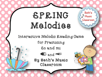 Spring Melodies - Interactive Melodic Reading Game {So-Mi} Kodaly
