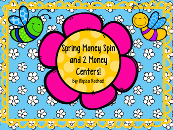 Spring Money Spin and 2 Centers