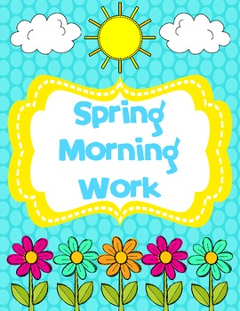 Spring Morning Work (Common Core Alligned)