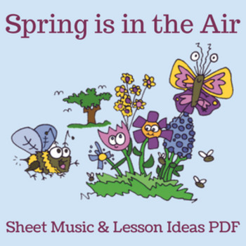 """Spring Music Lesson PDF (notation/lessons)-""""Spring is in t"""