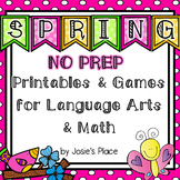 Spring NO PREP Printables and Games for Language Arts and