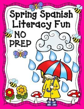 Spring NO PREP Spanish Literacy Centers:  Primavera, activ