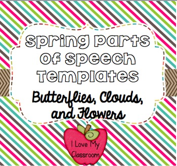 Spring Parts of Speech Templates {Butterflies, Clouds, and