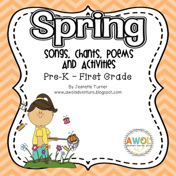 Spring Poetry, Songs, Chants & Writing Activities for Pre-