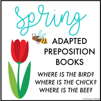 Spring Adapted Preposition Books (Set of 3)