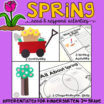 Spring: Reading Comprehension, Writing and Craftivities