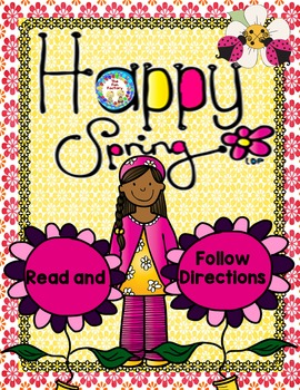 Spring ~ Read and Follow Directions