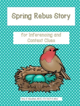 Spring Rebus Story: for Inferencing and Context Clues in S