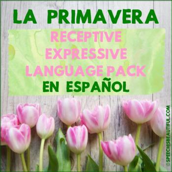 Spring - Receptive and Expressive Language Pack - NO PREP