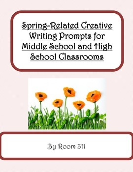 Spring-Related Writing Prompts for Middle School and High
