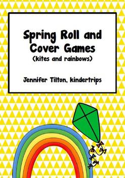 Spring Roll and Cover Games (kites and rainbows)