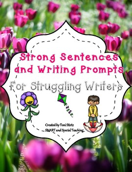 Spring Strong Sentences and Writing Prompts (For Strugglin