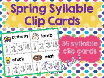 Spring Syllable Clip Cards